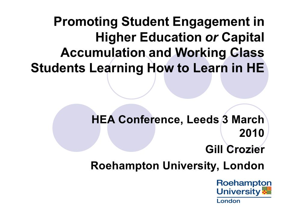 Promoting Student Engagement in Higher Education or Capital Accumulation and Working Class Students Learning How to Learn in HE