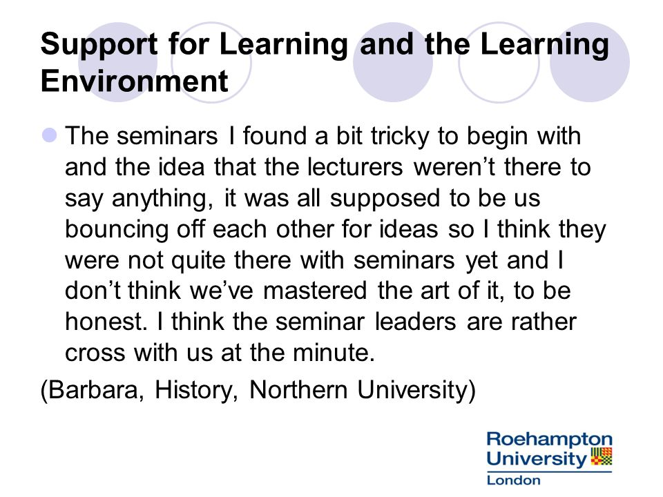 Support for Learning and the Learning Environment
