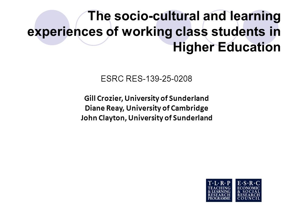 The socio-cultural and learning experiences of working class students in Higher Education