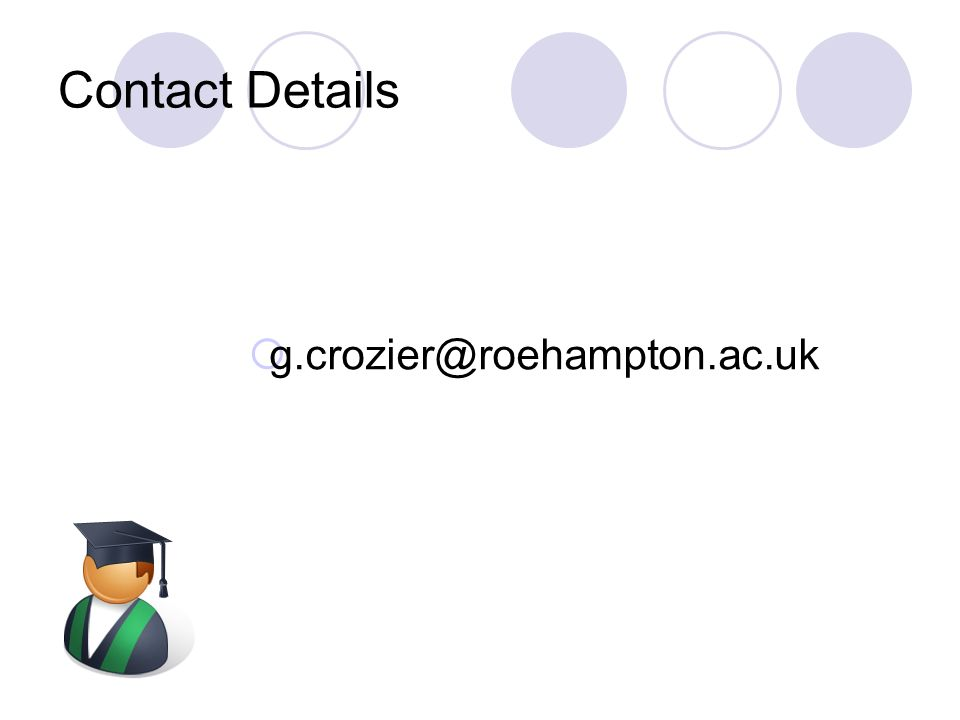 Contact Details g.crozier@roehampton.ac.uk