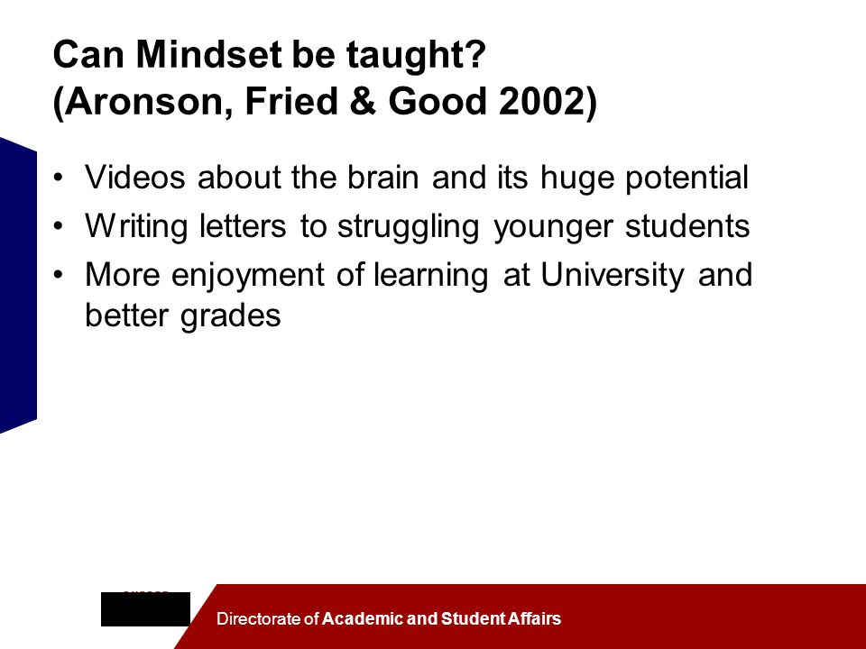 Can Mindset be taught (Aronson, Fried & Good 2002)