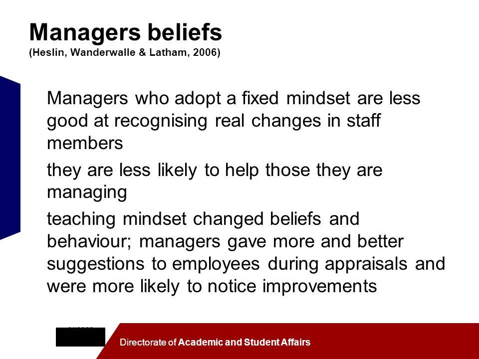 Managers beliefs (Heslin, Wanderwalle & Latham, 2006)