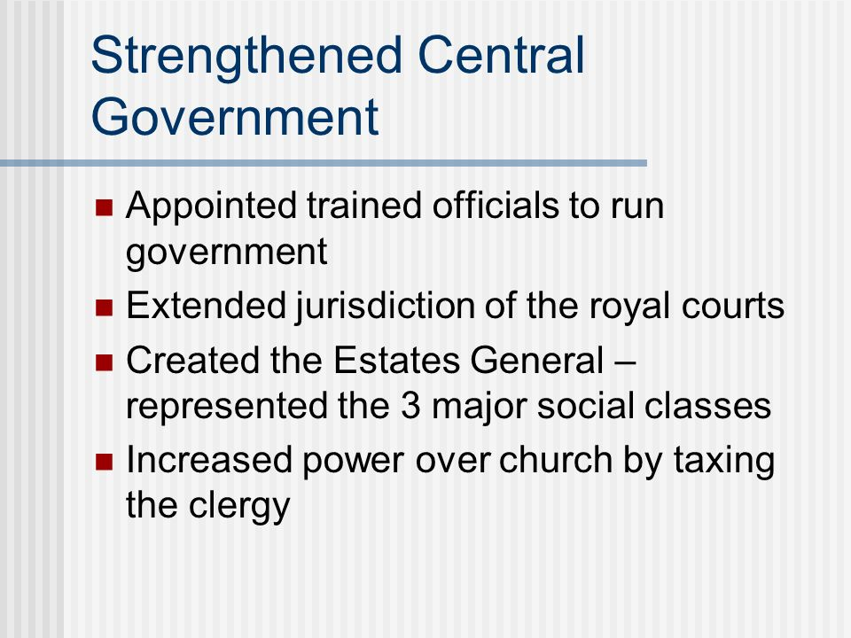 Strengthened Central Government