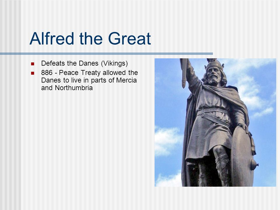 Alfred the Great Defeats the Danes (Vikings)