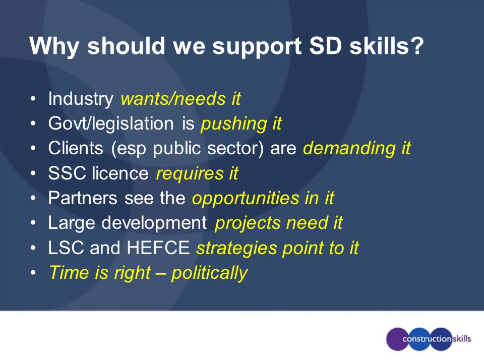 Why should we support SD skills