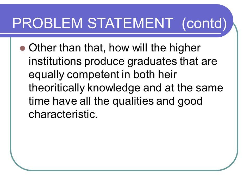PROBLEM STATEMENT (contd)