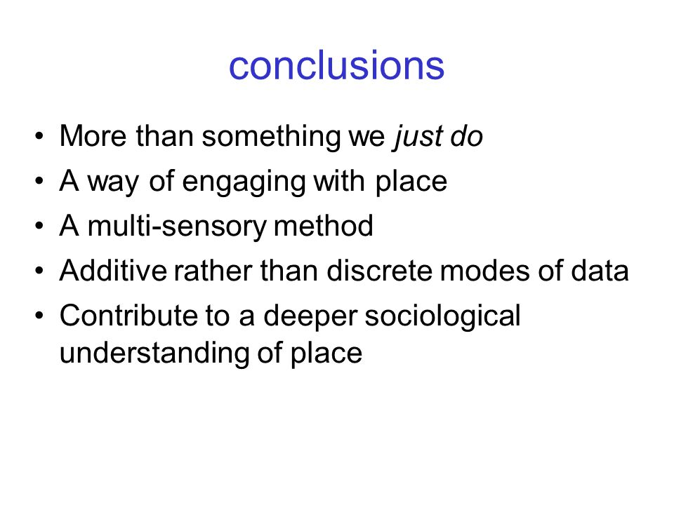conclusions More than something we just do