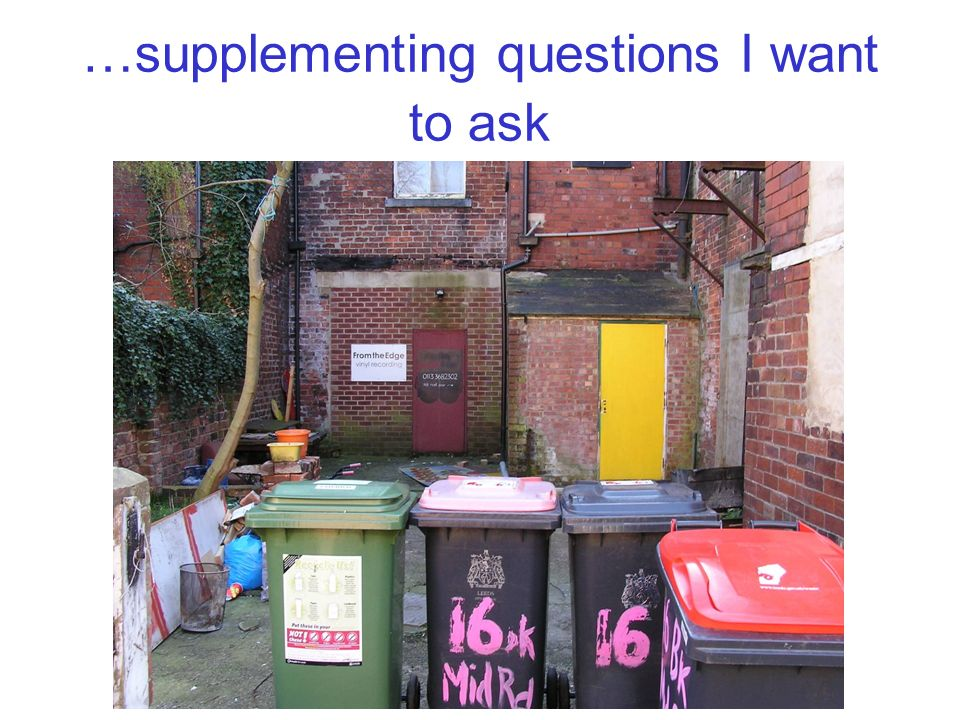…supplementing questions I want to ask