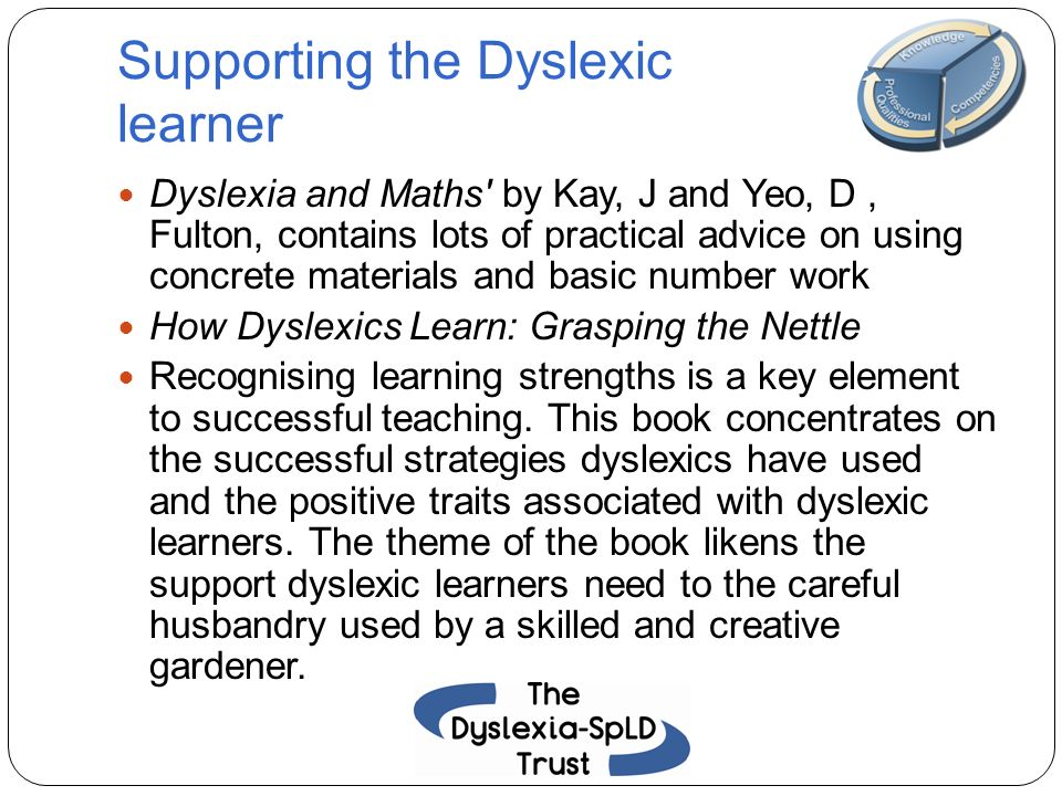 Supporting the Dyslexic learner
