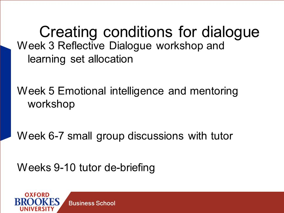 Creating conditions for dialogue