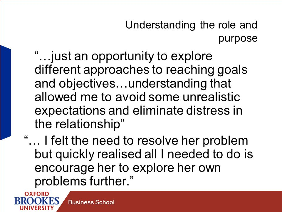 Understanding the role and purpose