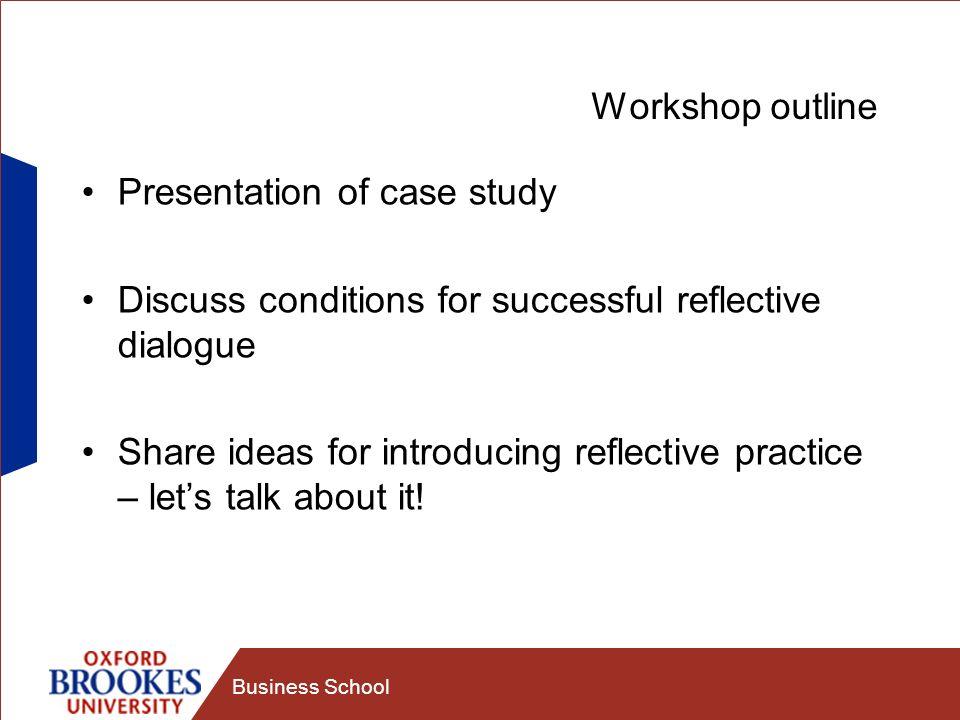 Presentation of case study