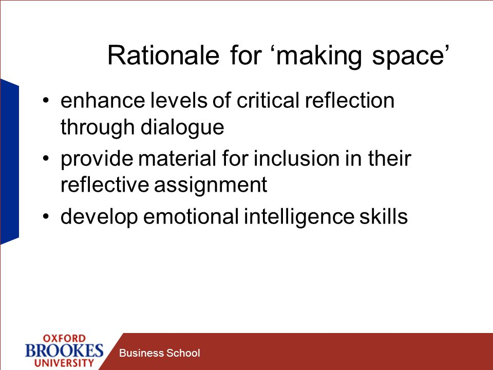 Rationale for 'making space'