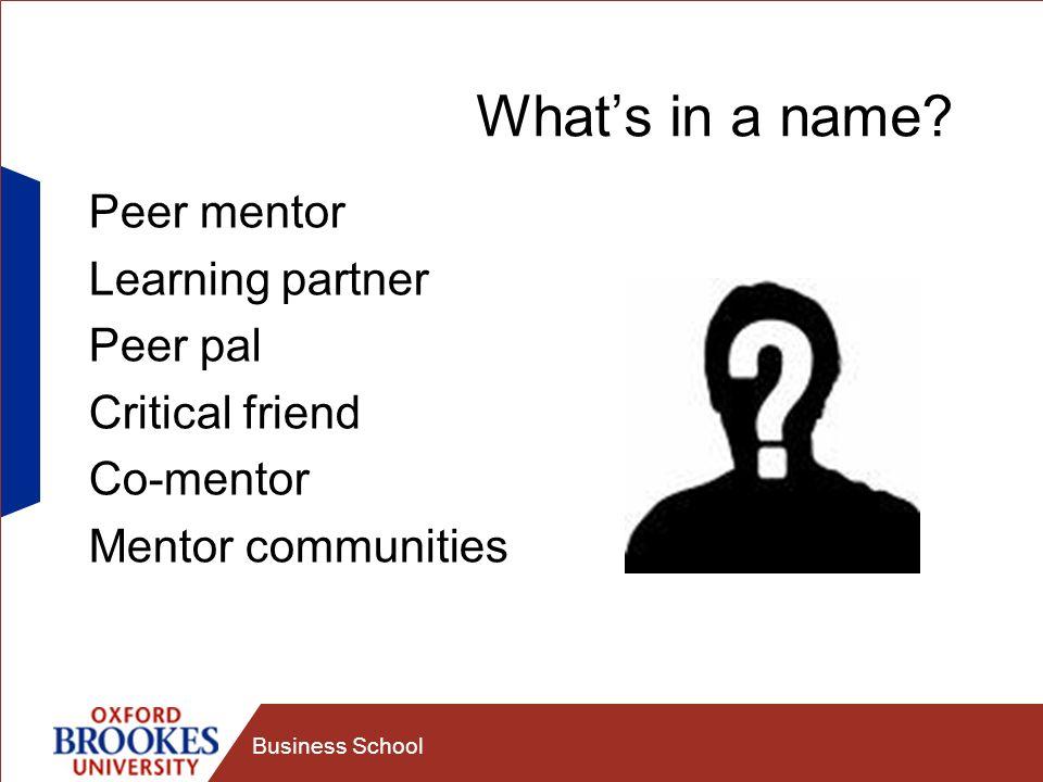 What's in a name Peer mentor Learning partner Peer pal