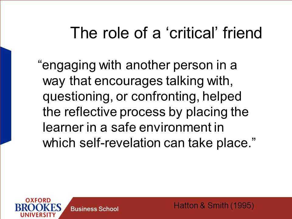The role of a 'critical' friend