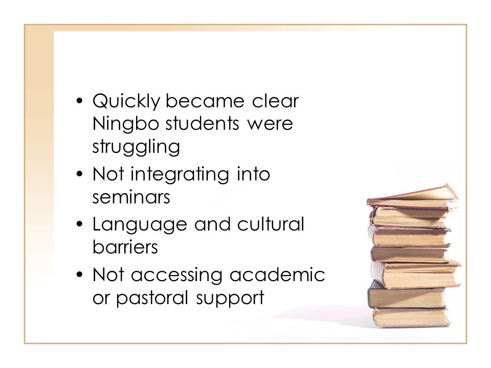 Quickly became clear Ningbo students were struggling
