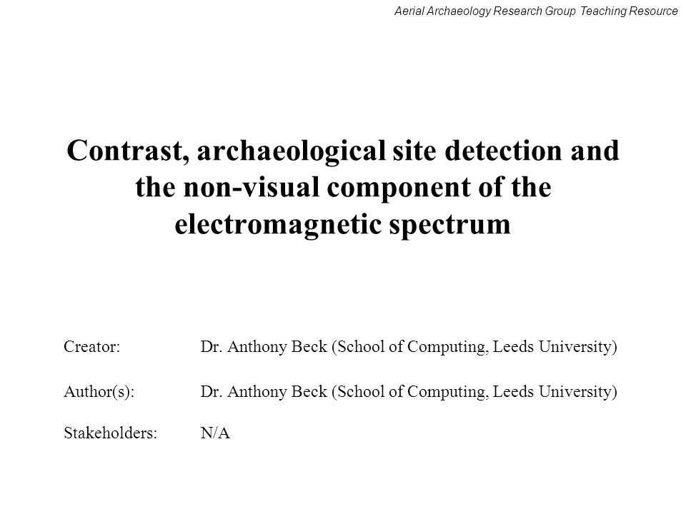 Contrast, archaeological site detection and the non-visual component of the electromagnetic spectrum