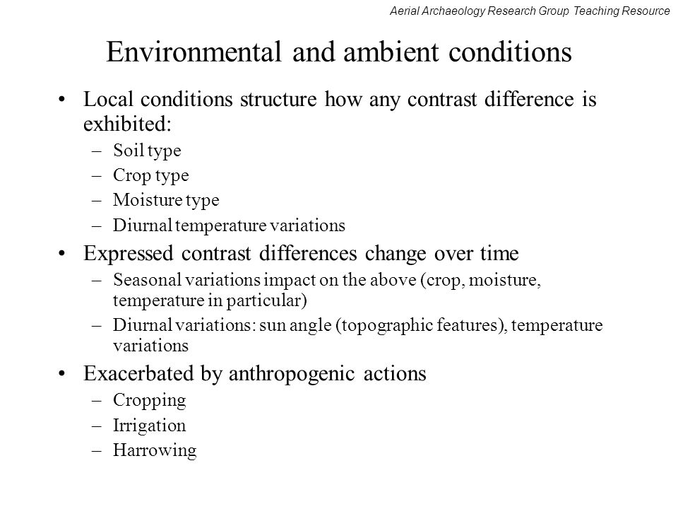 Environmental and ambient conditions