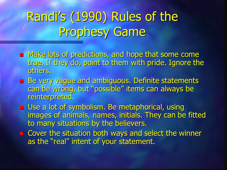 Randi's (1990) Rules of the Prophesy Game