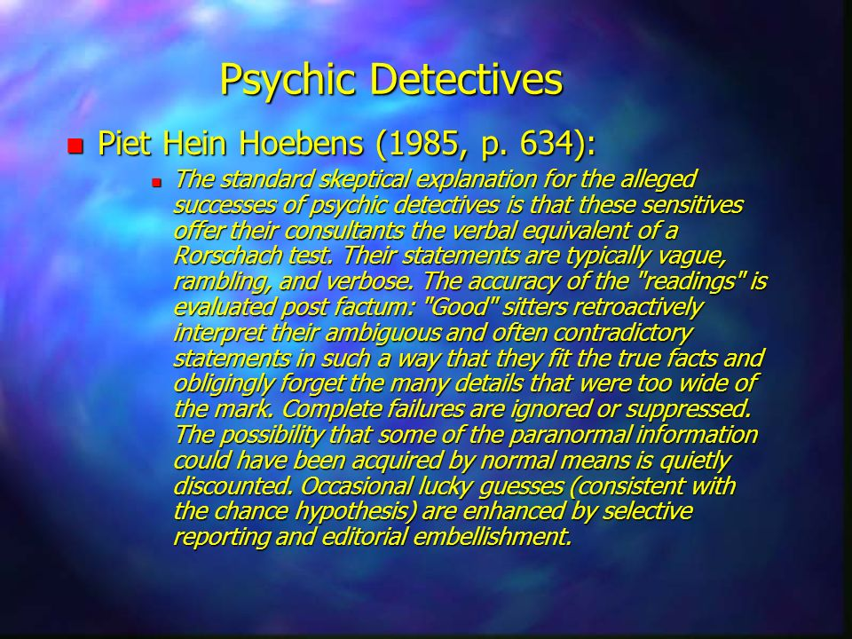 Psychic Detectives Piet Hein Hoebens (1985, p. 634):
