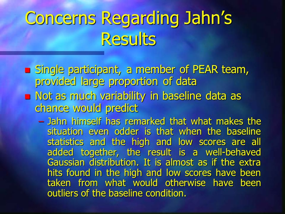Concerns Regarding Jahn's Results