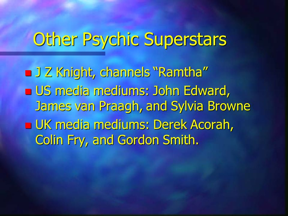 Other Psychic Superstars