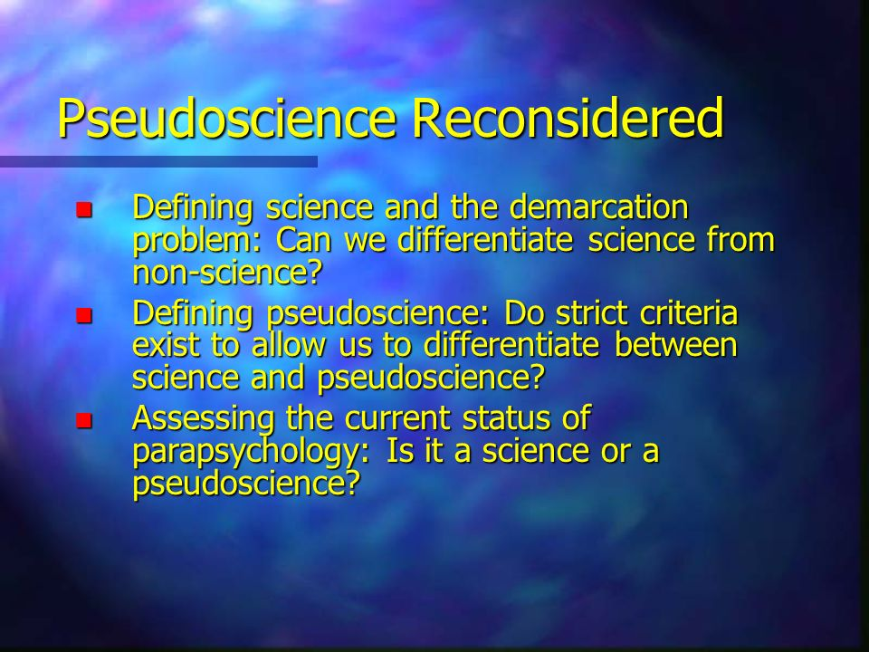 Pseudoscience Reconsidered