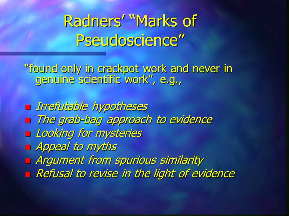 Radners' Marks of Pseudoscience