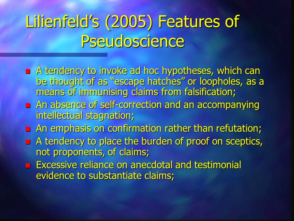 Lilienfeld's (2005) Features of Pseudoscience