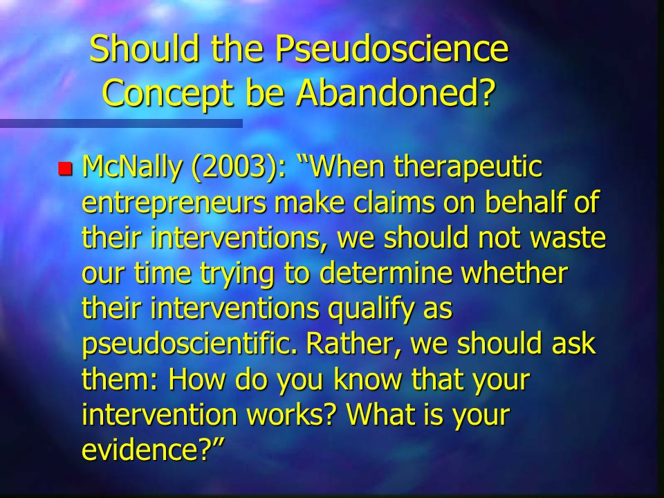 Should the Pseudoscience Concept be Abandoned