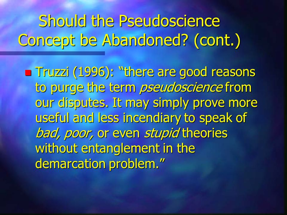 Should the Pseudoscience Concept be Abandoned (cont.)