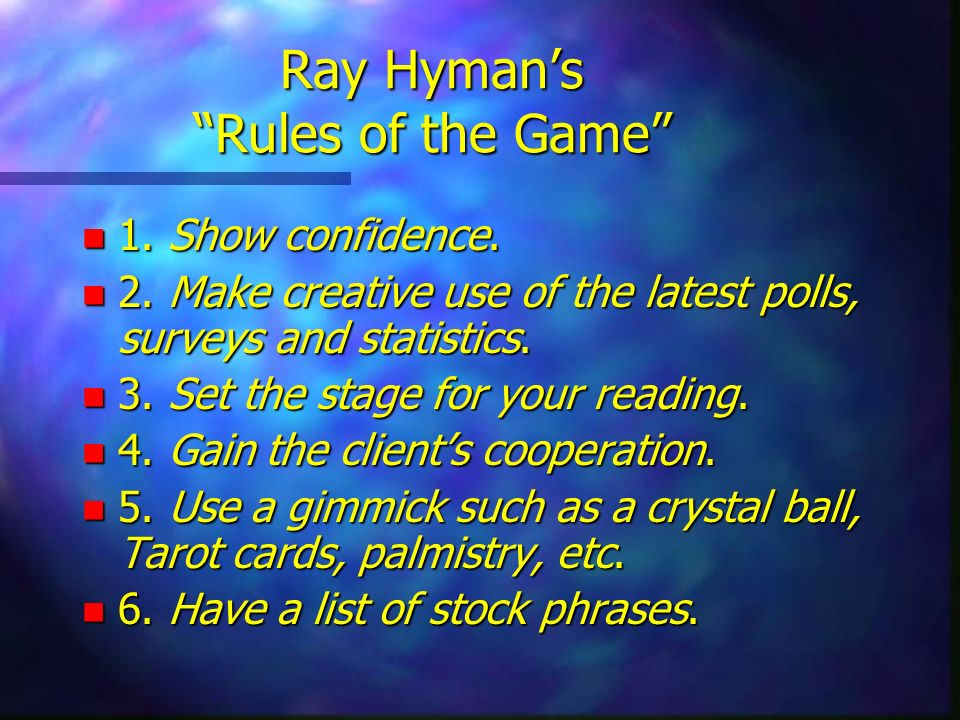 Ray Hyman's Rules of the Game