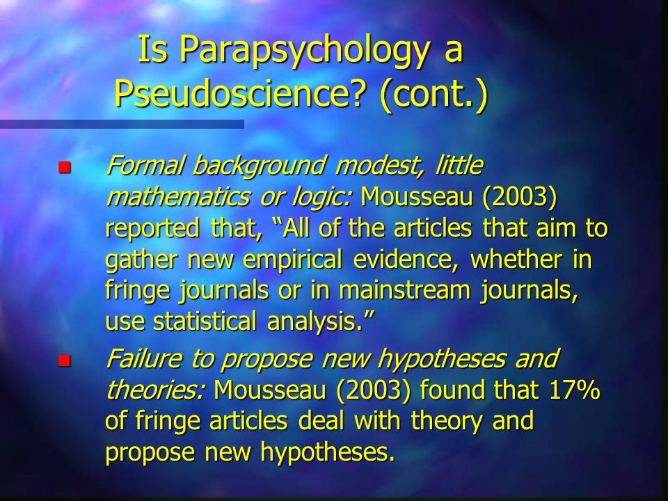 Is Parapsychology a Pseudoscience (cont.)