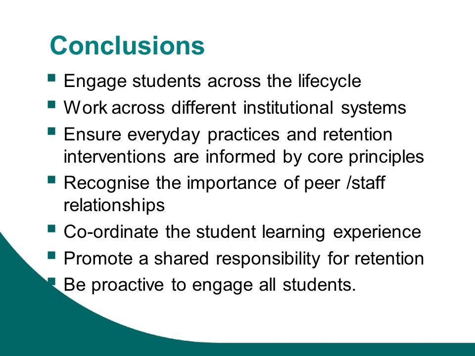 Conclusions Engage students across the lifecycle