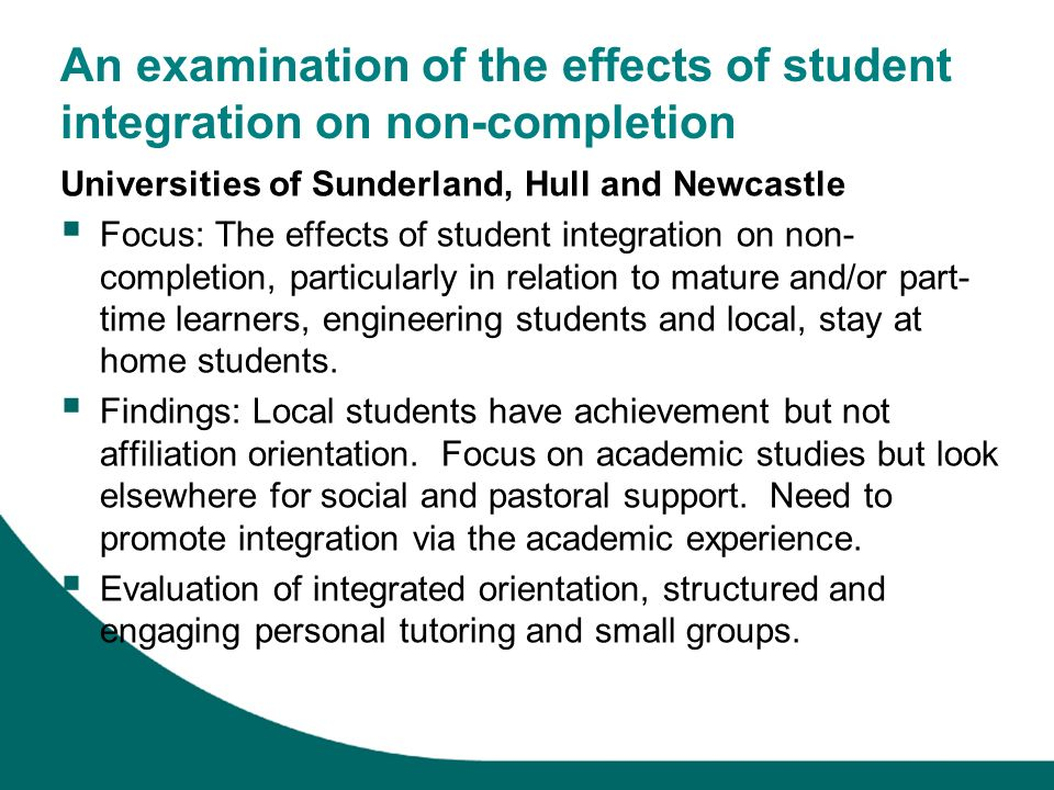 An examination of the effects of student integration on non-completion