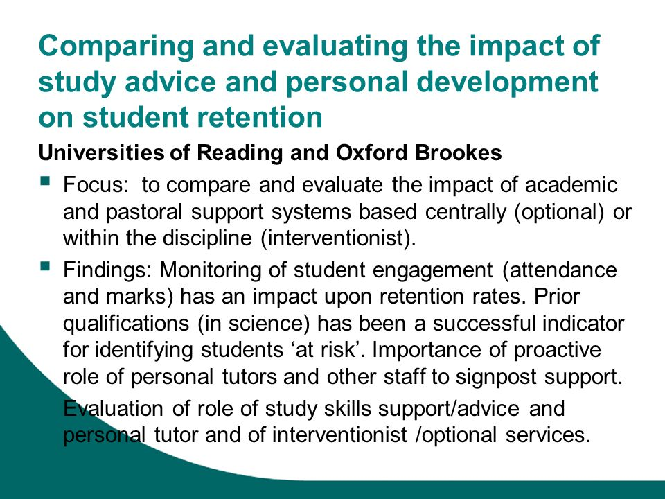 Comparing and evaluating the impact of study advice and personal development on student retention