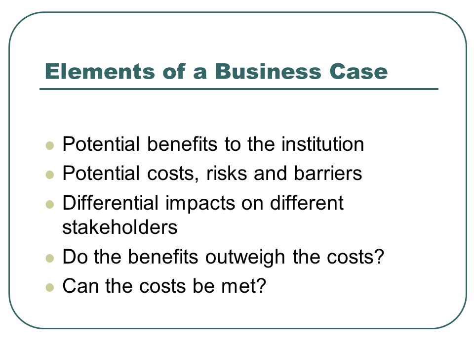Elements of a Business Case