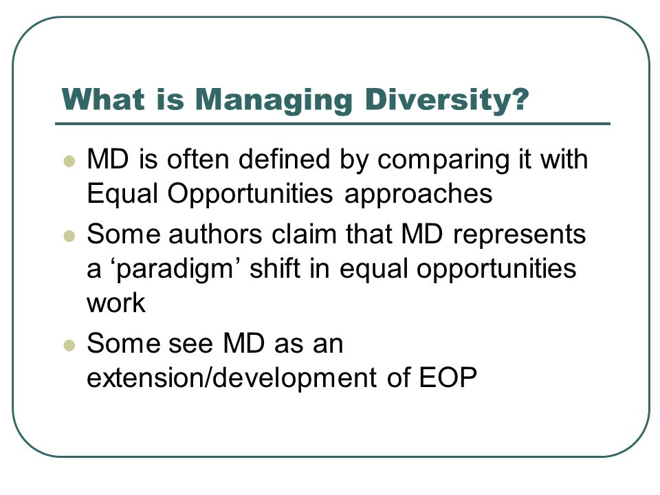 What is Managing Diversity