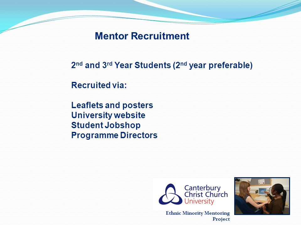 Mentor Recruitment 2nd and 3rd Year Students (2nd year preferable)