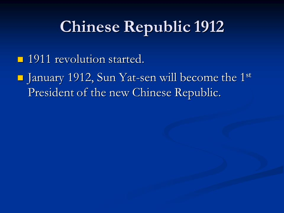 Chinese Republic 1912 1911 revolution started.