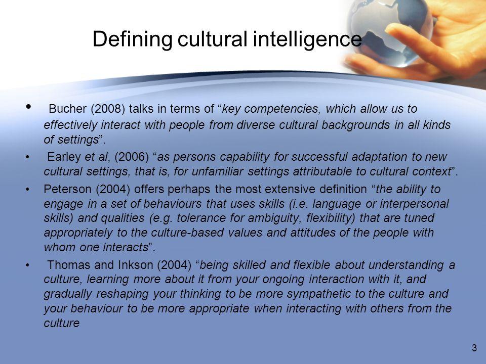 Defining cultural intelligence