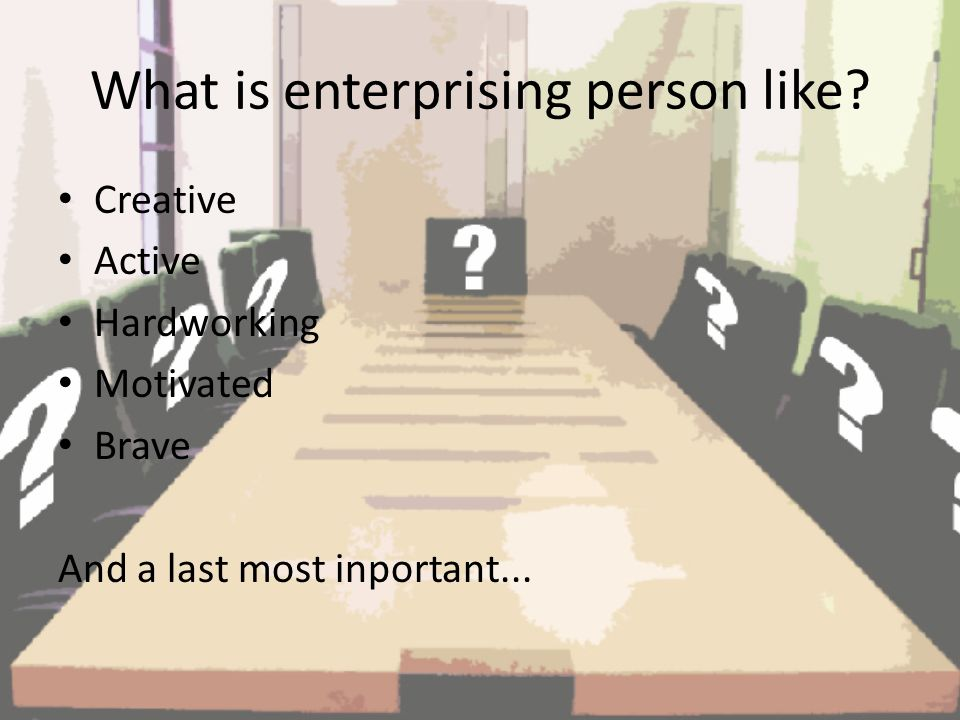 What is enterprising person like