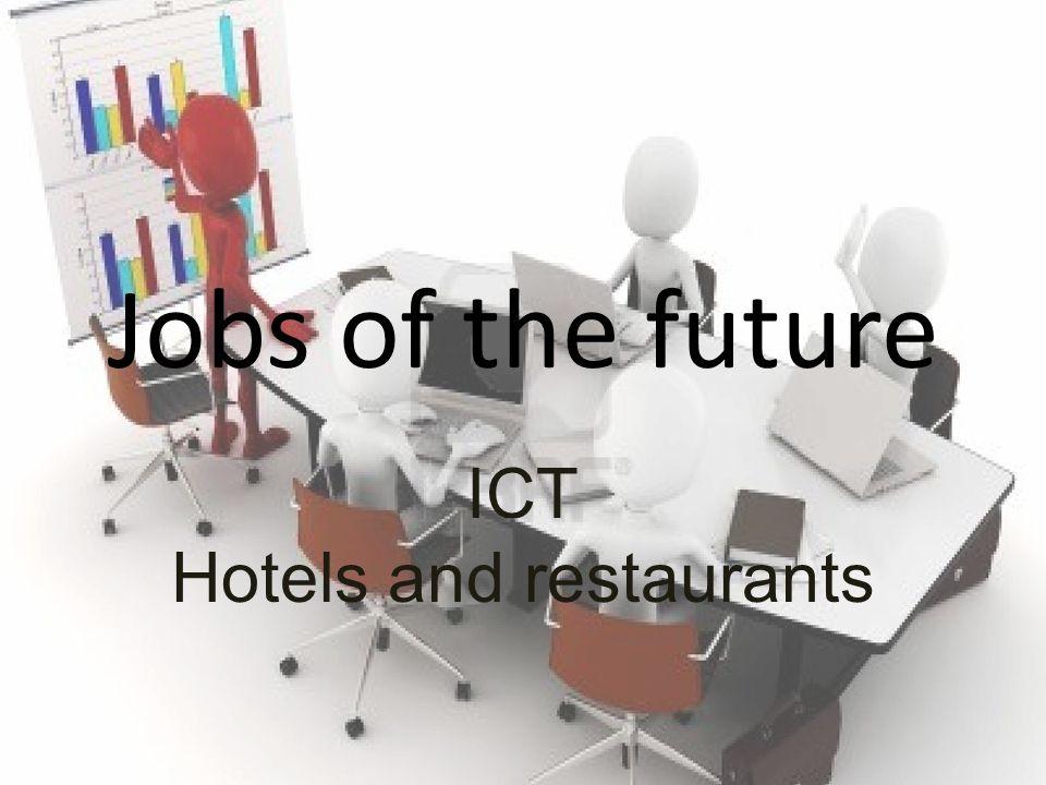 ICT Hotels and restaurants