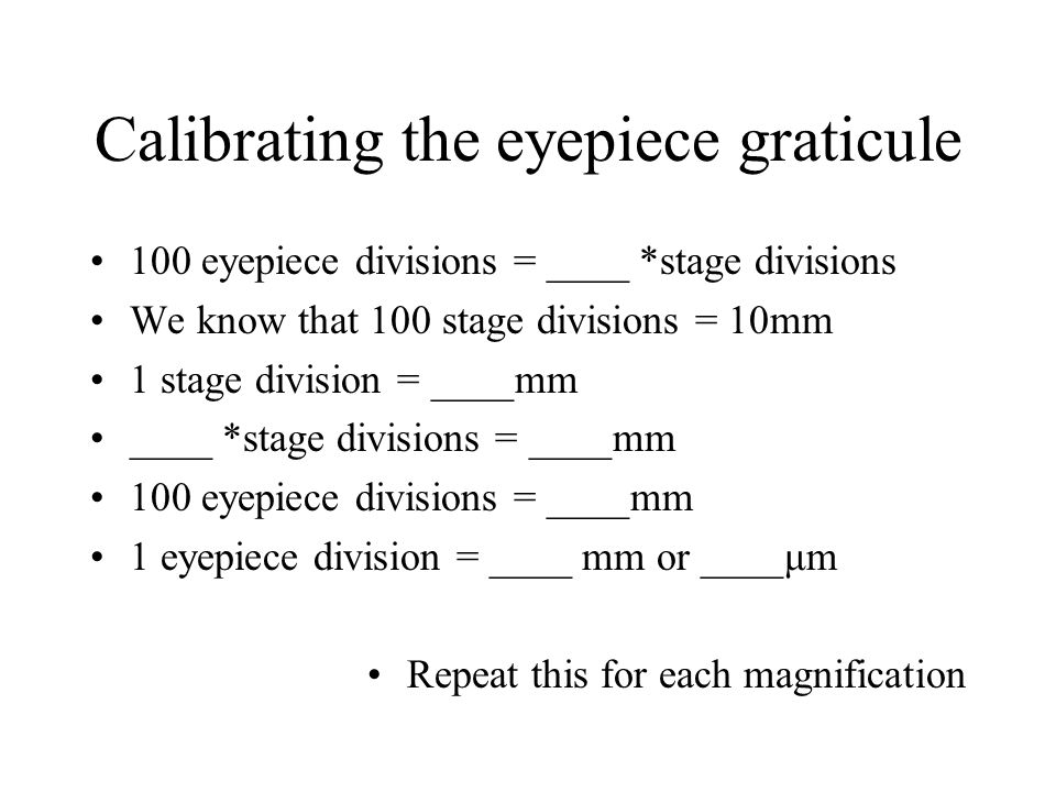 Calibrating the eyepiece graticule