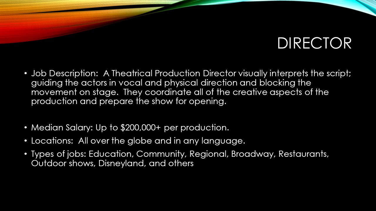 Theatre professions Part 1 ppt video online download – Production Director Job Description
