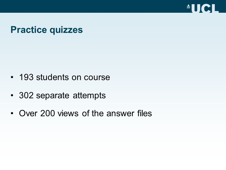 Practice quizzes 193 students on course 302 separate attempts
