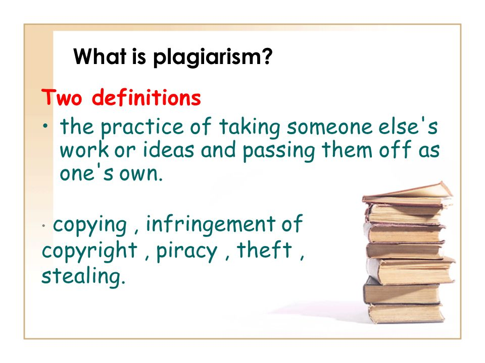 What is plagiarism Two definitions