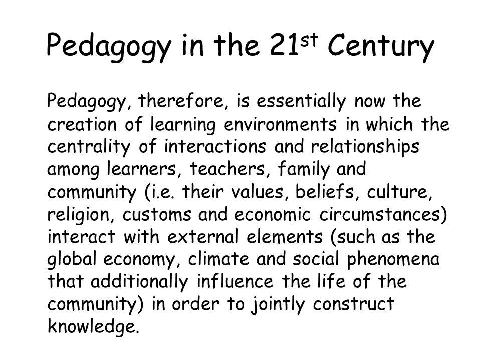 Pedagogy in the 21st Century