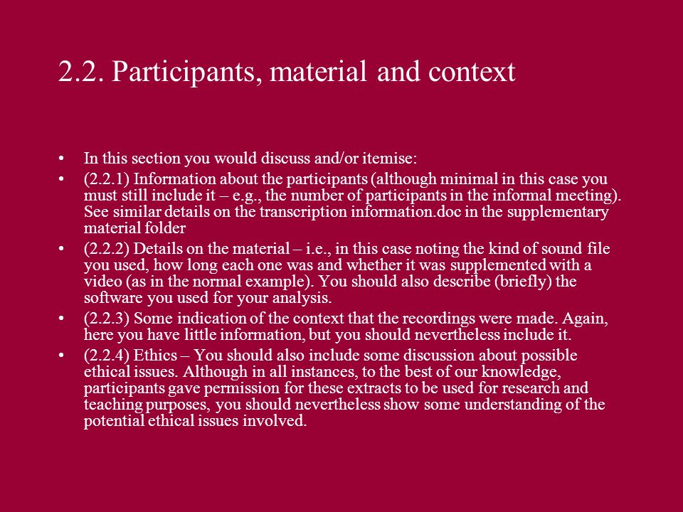 2.2. Participants, material and context