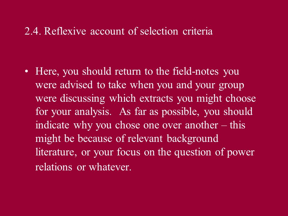 2.4. Reflexive account of selection criteria